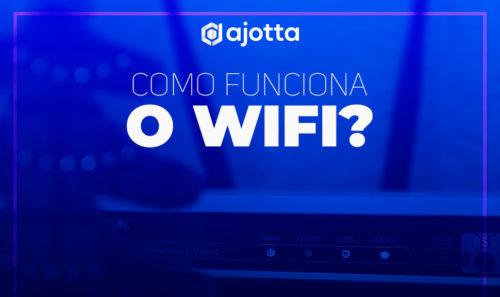 Desvendando o Wi-Fi