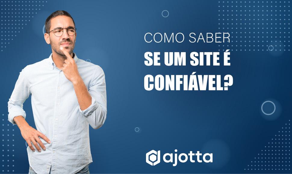 Como saber se um site é confiável?