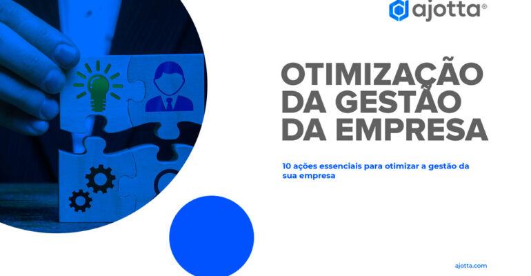 10 ações essenciais para otimizar a gestão da sua empresa